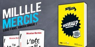 llllitl-1000-fans-facebook-mille-milllle-mercis-nicolas-bordas-joe-la-pompe-culture-pub-livres-idée-qui-tue-nouveau-2