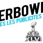 Toutes les publicités du Super Bowl 2012 !