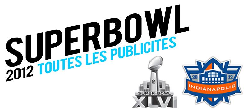 llllitl-toutes-les-publicités-du-super-bowl-2012-janvier-février-2012-indianapolis