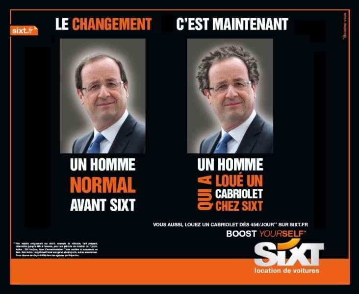 llllitl-sixt-loueur-de-voitures-francois-hollande-publicité-politique-le-changement-c'est-maintenant-betc-euro-rscg