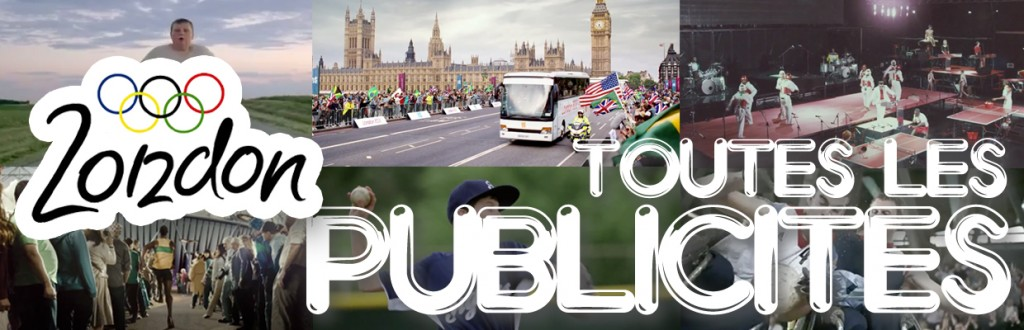llllitl-toutes-les-publicités-des-jeux-olympiques-de-londres-2012-all-the-ads-commercials-of-the-olympic-games-london-2012