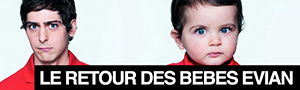 Baby & Me : les bbs Evian sont de retour