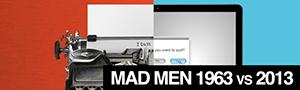 Mad Men : si la série de 1963 avait lieu en 2013