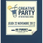 Creative Party : la 1re soire organise par un team cratif ! #CreativeParty
