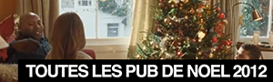 Toutes les publicits de Nol 2012 ! All the christmas commercials 2012 !