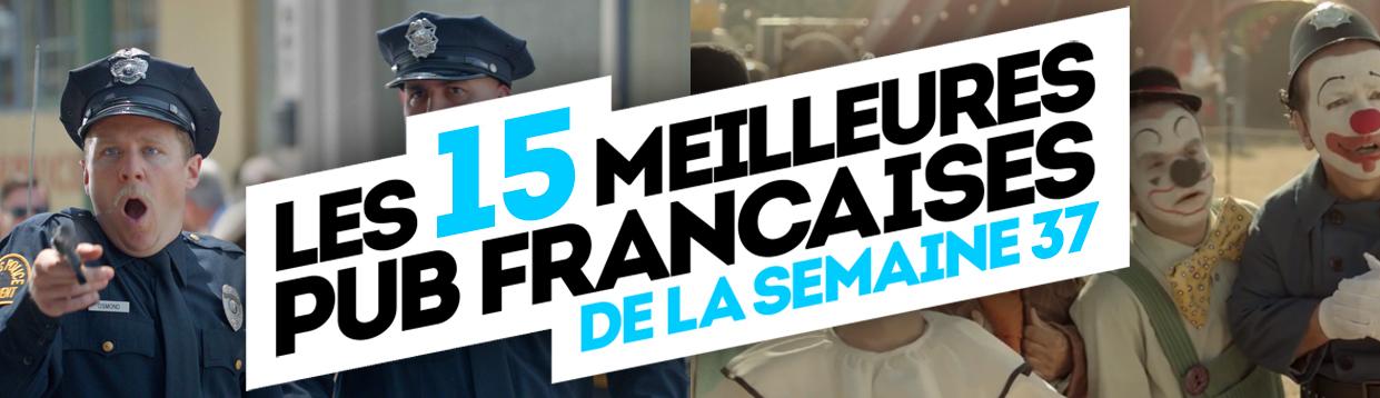 meilleures-publicites-francaises-semaine-37