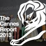 Cannes Lions : les meilleurs créatifs du monde en 2013