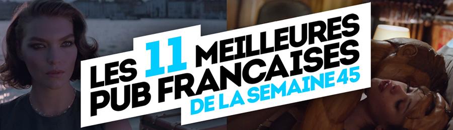 meilleures-publicites-francaises-semaine-45