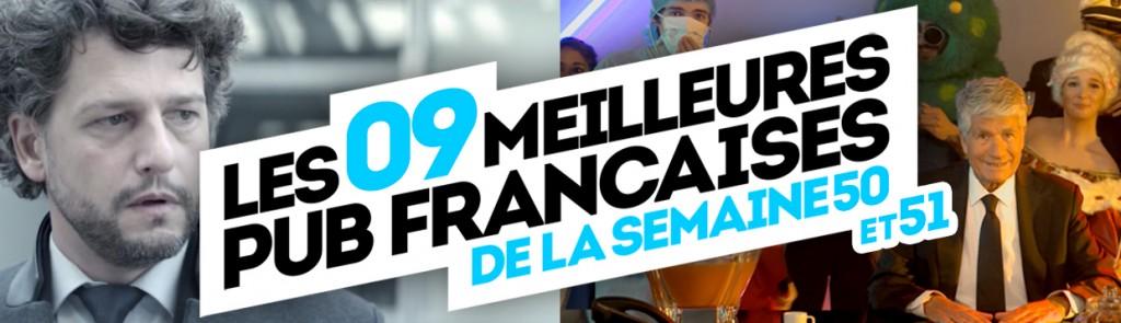 meilleures-publicites-francaises-semaine-50-51