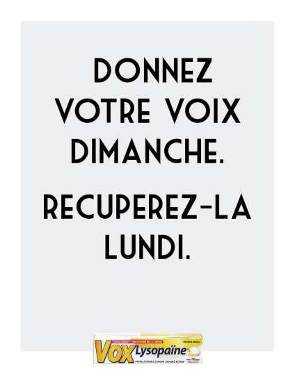 vox-lysopaine-publicité-marketing-affiche-print-municipales-2014-vote-donnez-votre-voix-abstention-marque-agence-young-rubicam-paris