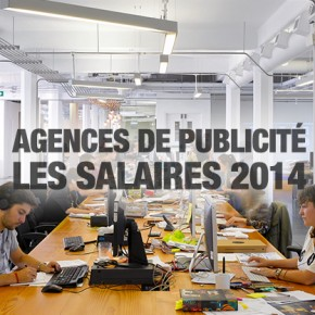 Les salaires 2014 en agence de publicité