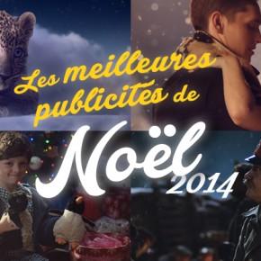 Les 24 meilleures publicités de Noël 2014