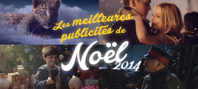 Les 34 meilleures publicités de Noël 2014