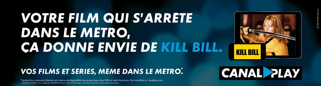 canalplay-publicite-marketing-metro-affiche-series-films-contextuel-agence-buzzman-scandal-mad-men-kill-bill-damages-4