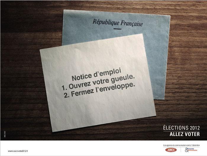 llllitl-aacc-association-agences-conseil-communicaiton-élections-2012-présidentielle-publicité-vote-abstention-tbwa-being