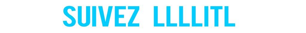 SUIVEZ LLLLITL