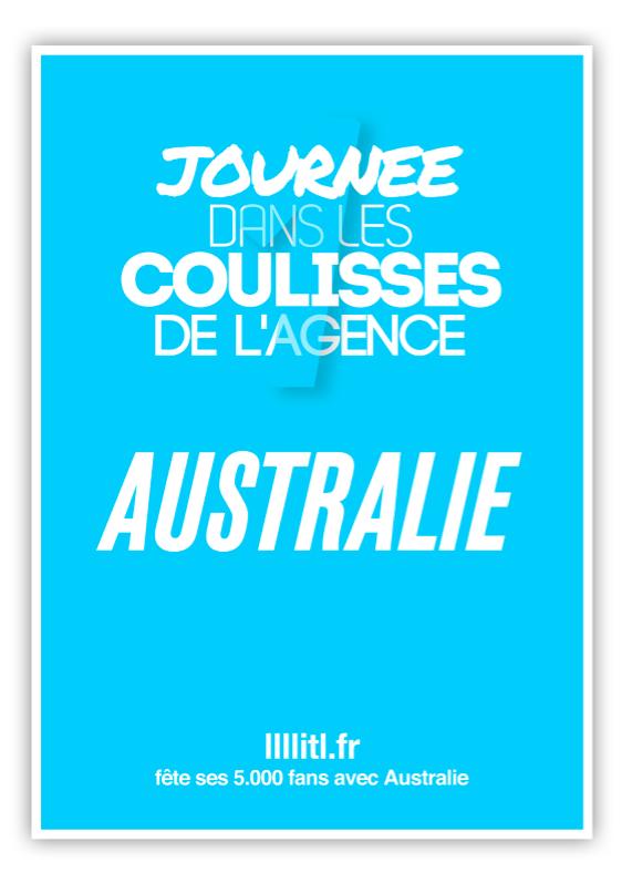 llllitl-australie-publicité-agence-jeu-concours-#5milllle-5000-fans-facebook-1-journée-dans-les-coulisses-de-l'agence-australie