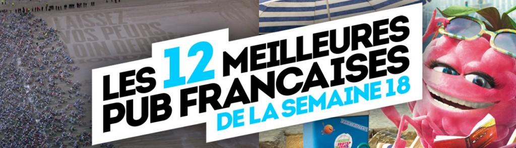 Les meilleures publicités françaises de la semaine