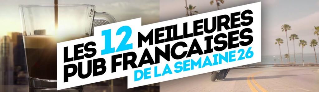 les meilleures pubicités françaises de la semaine