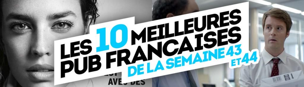 meilleures-publicites-francaises-semaine-43-44