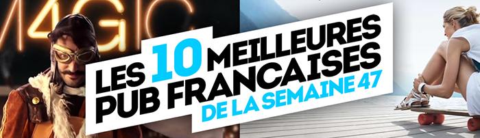 meilleures-publicites-francaises-semaine-47-2