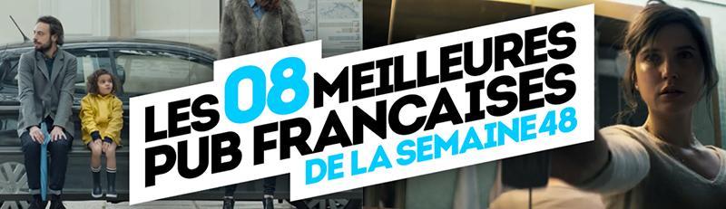 meilleures-publicites-francaises-semaine-48-2