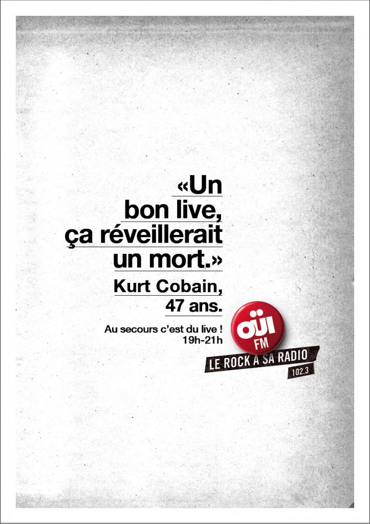 oui-fm-radio-rock-publicité-marketing-émissions-kurt-cobain-agence-clm-bbdo-2