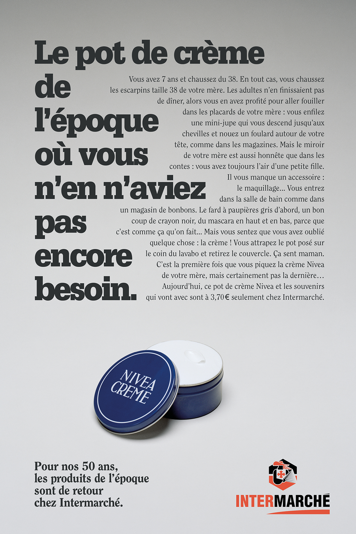 intermarche-50-ans-tf1-evelyne-leclercq-agence-romance-nivea-pot-creme-packaging-1960-1970